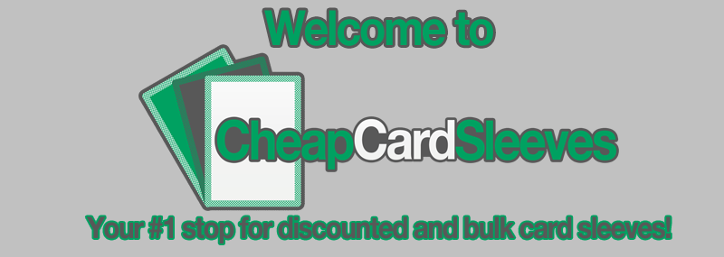 Welcome to CheapCardSleeves!